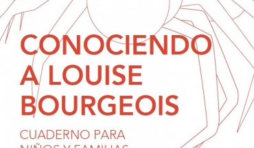 Conociendo a Louise Bourgeois