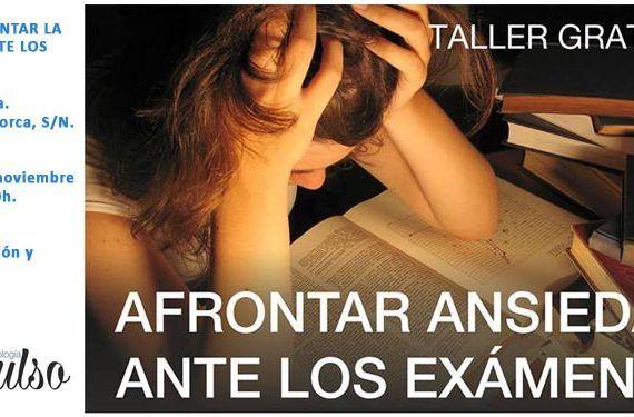 taller afrontar ansiedad exámenes cabecera