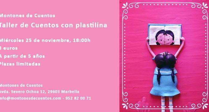 taller cuentos plastilina niños montones cuentos Marbella cabecera