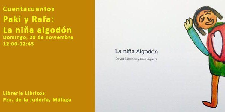 cuentacuentos paki rafa Librería Libritos niña algodón diferencia inclusión cabecera