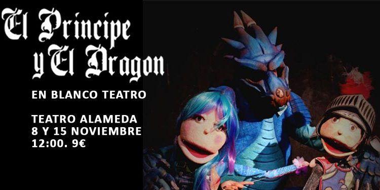 espectáculo Príncipe Dragón Teatro Alameda cabecera