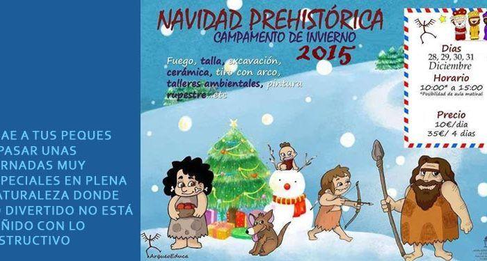 arqueooeduca campamento invierno niños niñas naturaleza prehistórico cavernícola aire libre cabecera
