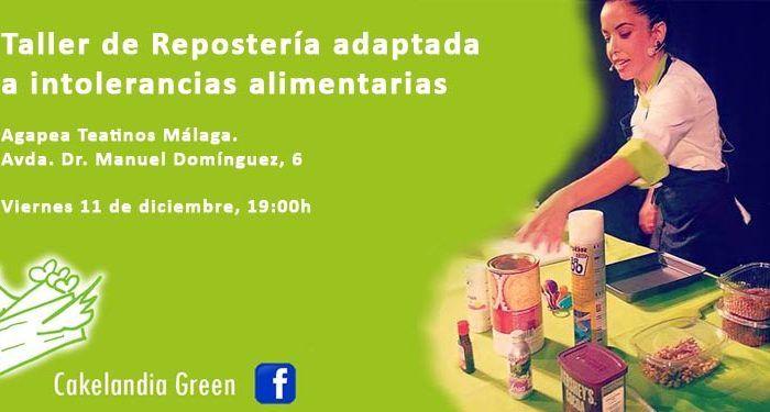 Taller repostería orientada personas intolerancias alimentarias viernes Agapea Teatinos cakelandia green cabecera