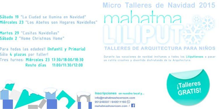 Microtalleres arquitectura niños mahatma liliput gratis Navidad cabecera