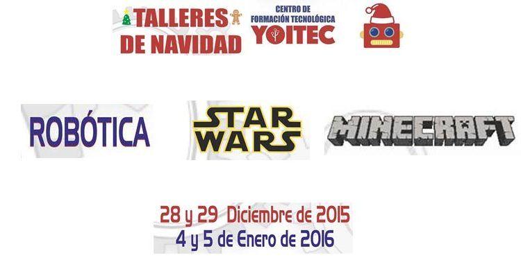 talleres navidad yoitec robóítica educativa minecraft star wars cabecera