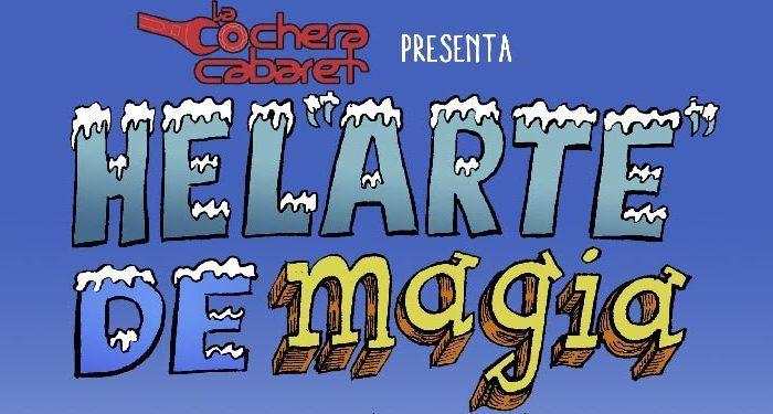 cochera cabaret helarte de magia sacarisas floripondia magia payaso cabecera