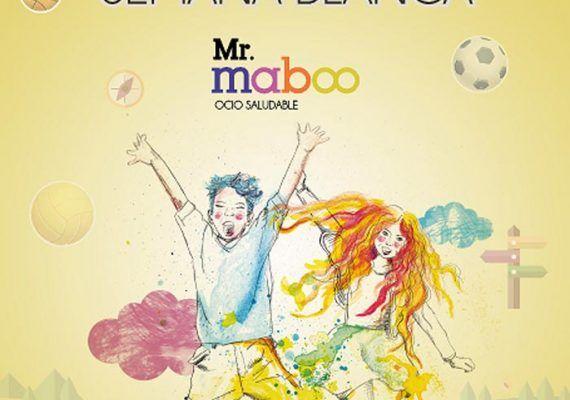 Semana Blanca con Mr. Maboo