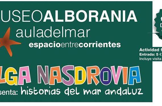 Cuentacuentos del Mar Andaluz en Museo Alborania Aula del Mar Olga Nasdrovia