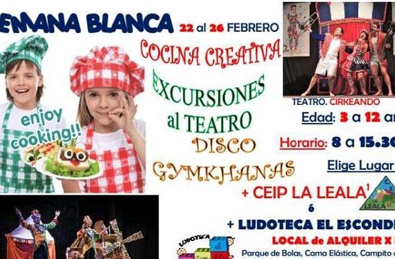 Semana Blanca Ludoteca el Escondite cocina, teatro, disco, yincanas cabecera
