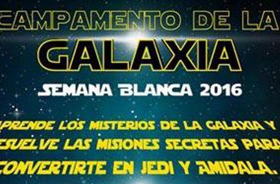 tuteticontigo organiza la semana blanca campamento de las galaxias temática star wars cabecera