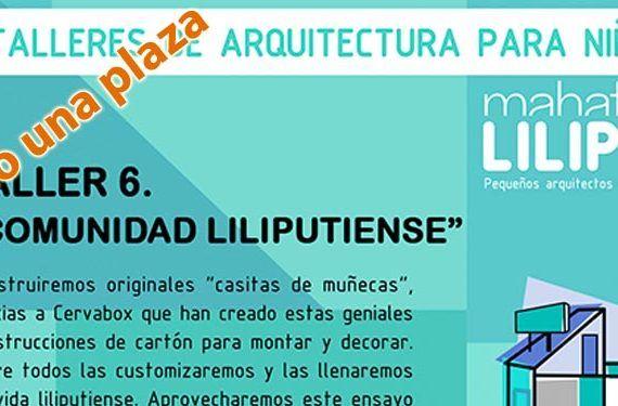 La Diversiva regala una plaza para el taller 'Comunidad Liliputiense'