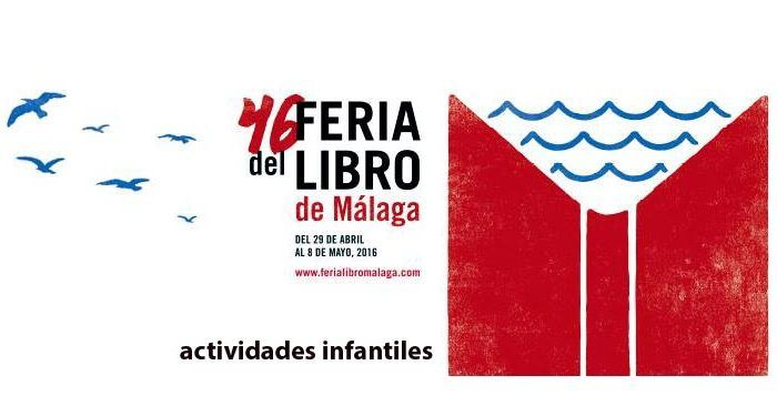 feria libro 2016 málaga actividades infantiles cuentacuentos manualidades