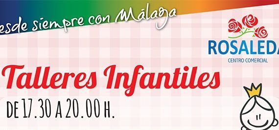 Talleres infantiles en el Centro Comercial Rosaleda de Málaga