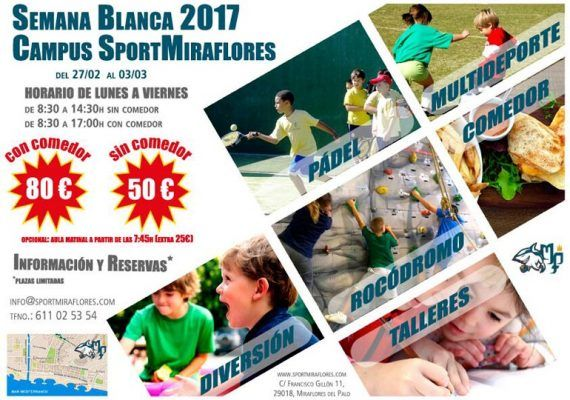 Campamento Miraflores Semana Blanca