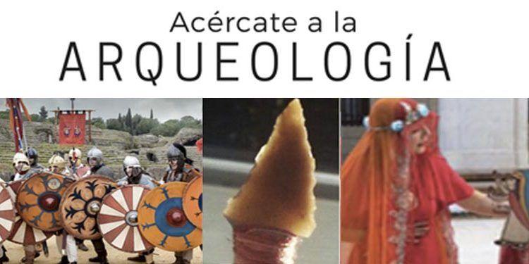 Acércate a la arqueología