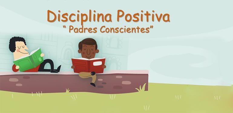 disciplina positiva padres conscientes