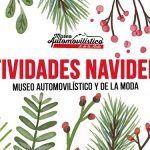Actividades Navidad Museo Automóvil Málaga