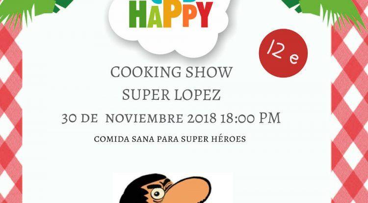Taller de cocina saludable para niños sobre la película 'Superlópez' en el Club Happy Málaga