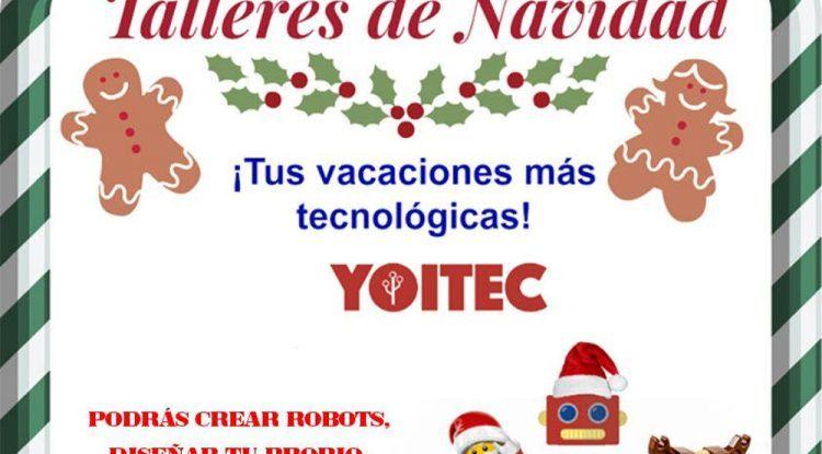 Talleres navideños de robótica, ilustración digital y 3D para niños y jóvenes en Yoitec (Málaga)