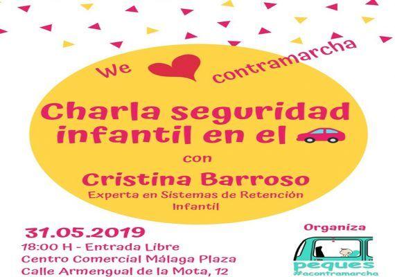 Charla gratis sobre seguridad infantil en el coche con Peques #acontramarcha Málaga
