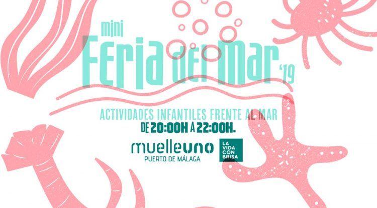 Actividades infantiles gratis en la Miniferia del Mar 2019 de Muelle Uno Málaga