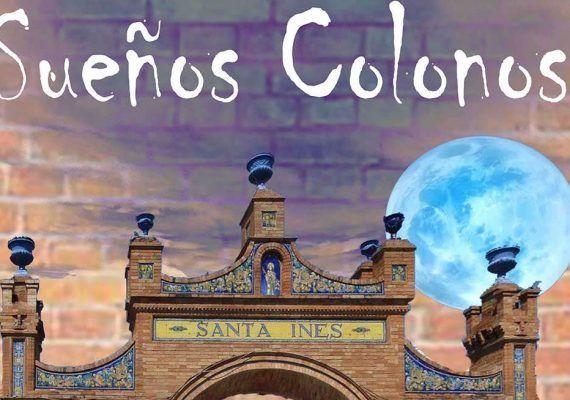 Sueños Colonos: actividades gratis para toda la familia en la Colonia Santa Inés