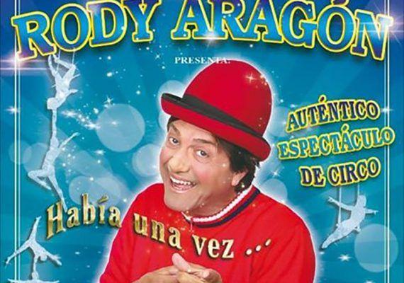 Espectáculo de circo para toda la familia con Rody Aragón en Alhaurín de la Torre (Málaga)