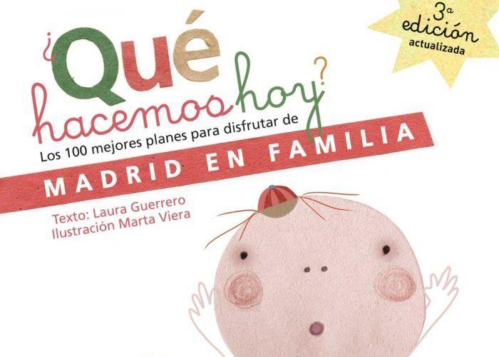 Guía de actividades para toda la familia en Madrid