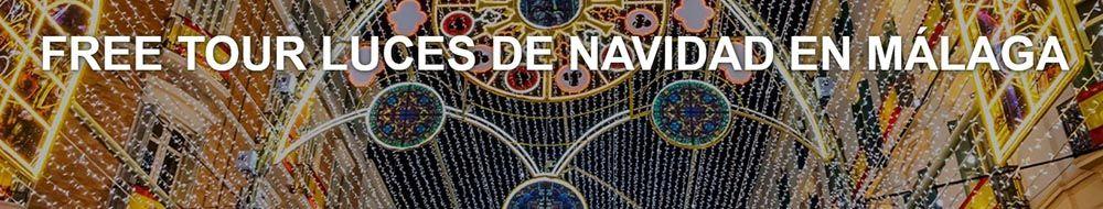 Luces de Navidad en Málaga, free tour, visita gratis
