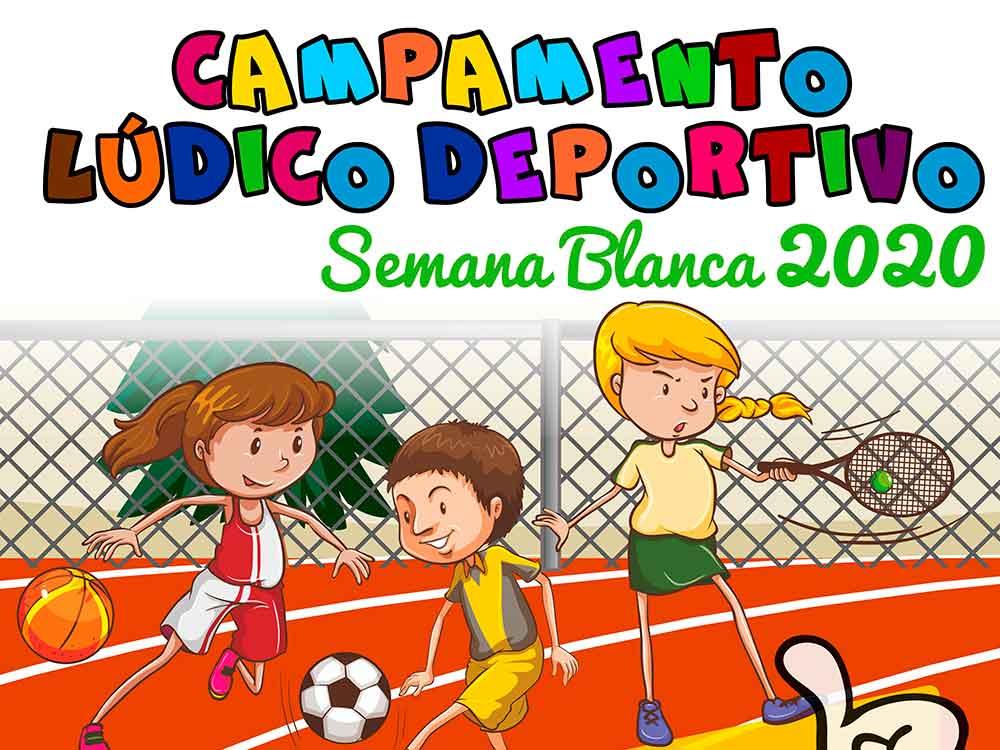 Campamento deportivo en Semana Blanca…