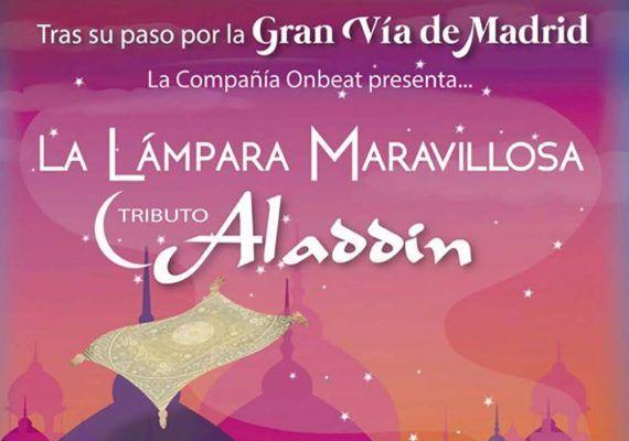 El musical infantil tributo a Aladdín 'La Lámpara Maravillosa' llega a Antequera