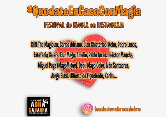 Festival de magia en Instagram con la Fundación Abracadabra durante la cuarentena