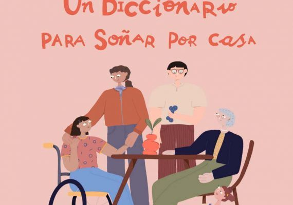 Diccionario del confinamiento hecho por niños para soñar por casa