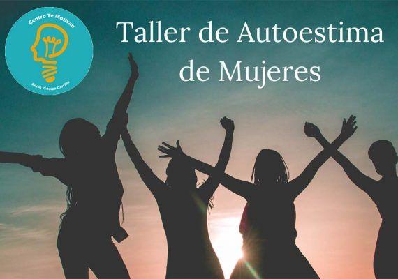 Taller de autoestima para mujeres en Centro Te Motivan (Málaga)