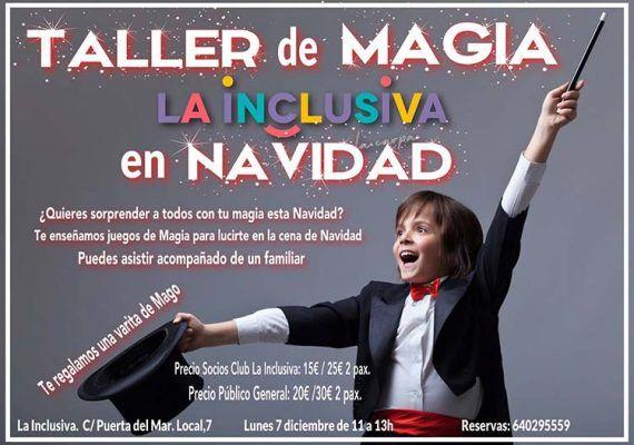 Taller de magia para niños y adolescentes por Navidad en La Inclusiva (Torre del Mar)