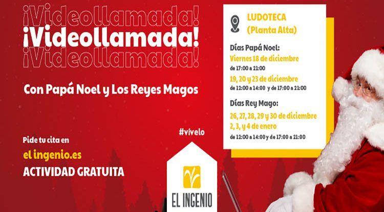 Haz tu videollamada a Papá Noel y los Reyes Magos desde El Ingenio de Vélez-Málaga