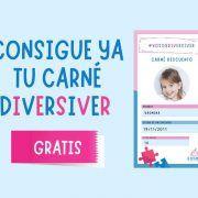 Ofertas para niños y familias con el carné de La Diversiva. Consíguelo gratis