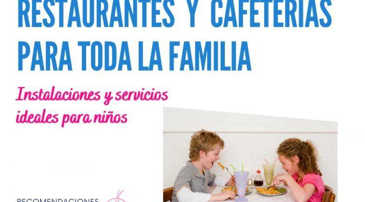 Restaurantes y cafeterías ideales para ir a comer con niños en Málaga
