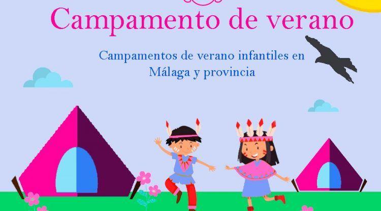 Campamentos en agosto para niños en Málaga y provincia este 2021