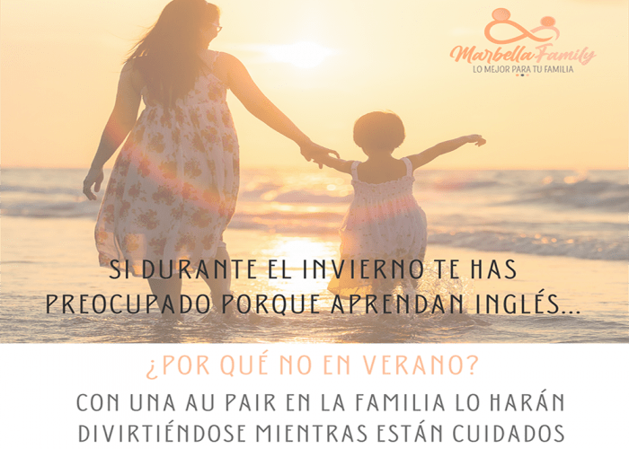 Mejora tu vida familiar con los programas de Au Pair de la agencia Marbella Family