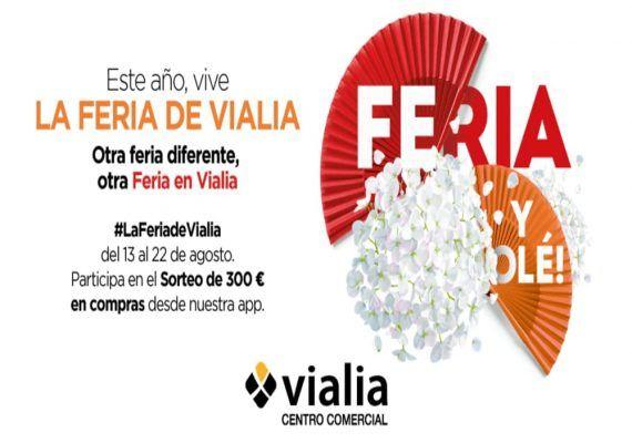 Vialia celebra su feria con regalos y sorteando 300€ en compras